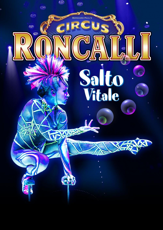 "CIRCUS RONCALLI präsentiert auf dem Cranger Kirmesplatz in Herne: ""SALTO VITALE"""
