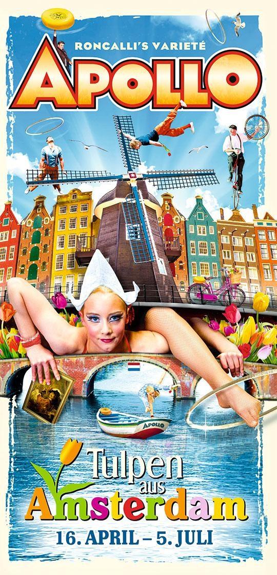 Roncalli's Apollo Varieté Theater Düsseldorf präsentiert: Tulpen aus Amsterdam