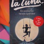 La Luna - Zu Gast im GOP Varieté-Theater (2.11. bis 31.12.2016)