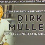 Dirk Müller − Die Live-Infotainment-Show